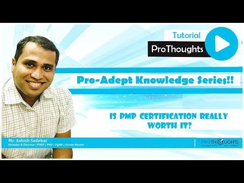 Is Pmp Certification Really Worth It Pro Adept Knowledge Series