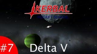 Kerbal Rocket School   Episode 7 - Delta V (Part 1)