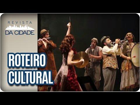 Espetáculo Pagliacci, Exposição Alex Flemming E Rock Dog - Revista Da Cidade (10/11/2017)