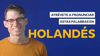 Baixar ¿Podrías pronunciar estas palabras en holandés? 🇳🇱 | Babbel