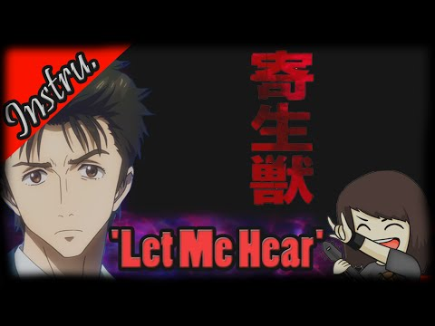 Parasyte OP - 'Let Me Hear' [Guitar Instrumental Cover] (寄生獣)