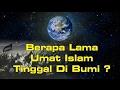 Download lagu Berapa Lama Umat Islam Tinggal di Bumi ? - Ceramah Ustadz Zulkifli M Ali