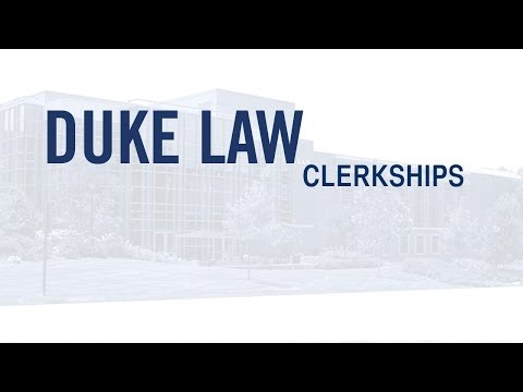 Judicial Clerkships At Duke Law