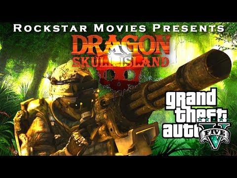 Dragon: Skull Island   GTA 5 Movie (Machinima)