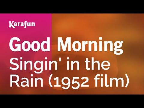Karaoke Good Morning - Singin' In The Rain *