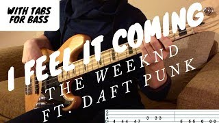 Baixar I FEEL IT COMING - The Weeknd ft. Daft Punk | BASS COVER WITH TAB |