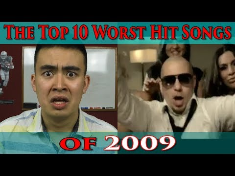 The Top 10 Worst Hit Songs of 2009