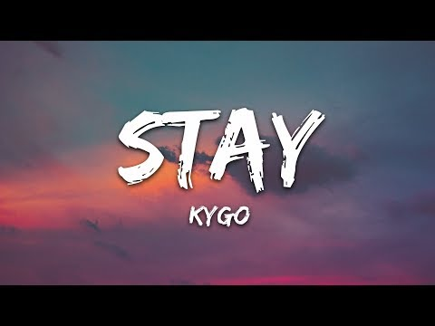 Kygo - Stay Ft Maty Noyes