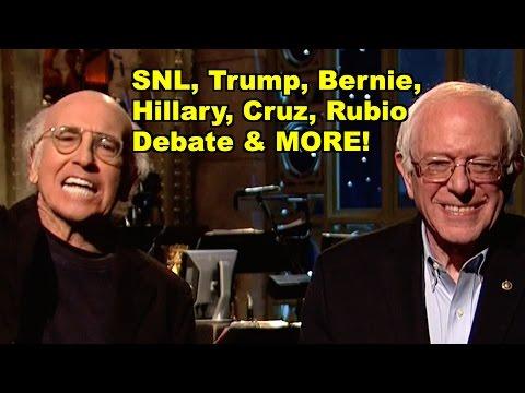 Trump, Bernie, Hillary, Rubio, Debate - Larry David, Bernie Sanders MORE! LV Sunday Clip Roundup 146