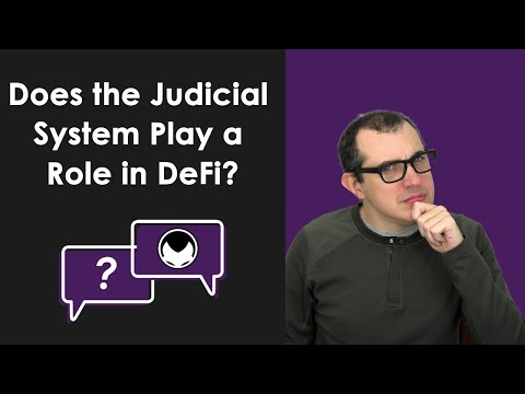EThereum Q&A: Does the Judicial System Play a Role in DeFi?