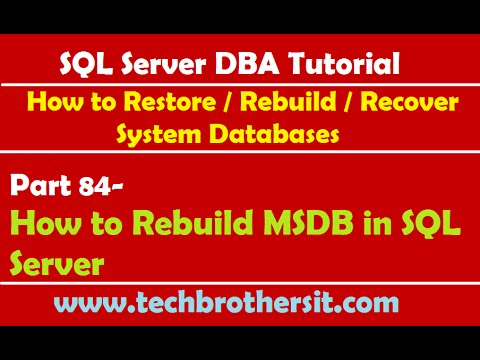 SQL Server DBA Tutorial 84-How To Rebuild MSDB In SQL Server
