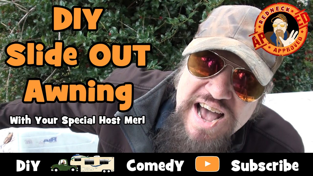 Full Time Rv Living Diy Rv Slide Out Awning With Your