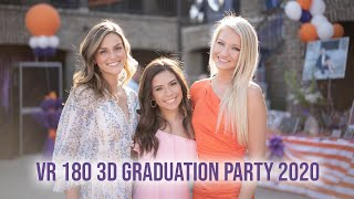 VR180 3D Ava and Friends Grad Party 2020