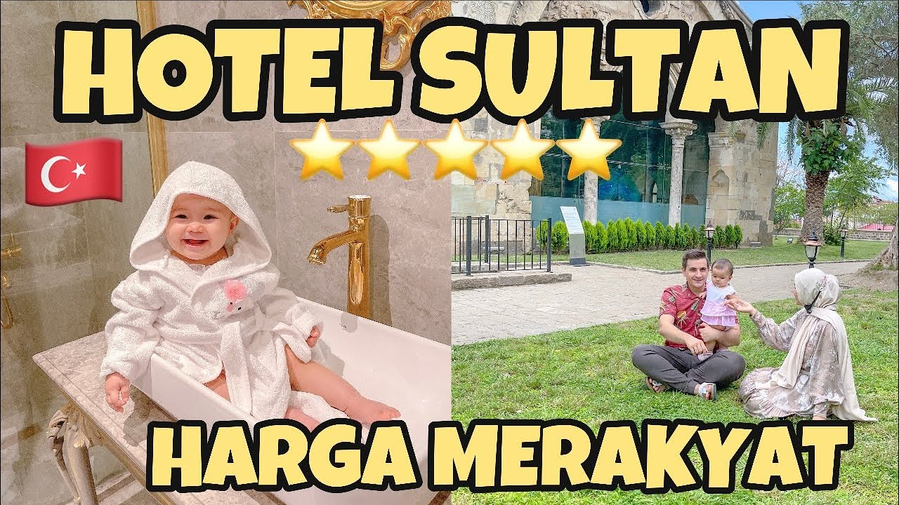HOTEL SULTAN DI TURKI MURAH BGT, TERNYATA...