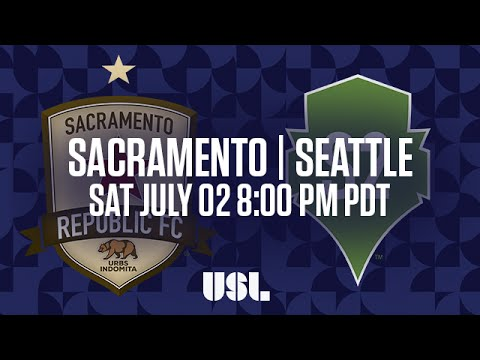 WATCH LIVE: Sacramento Republic FC vs Seattle Sounders FC 2 7-2-16