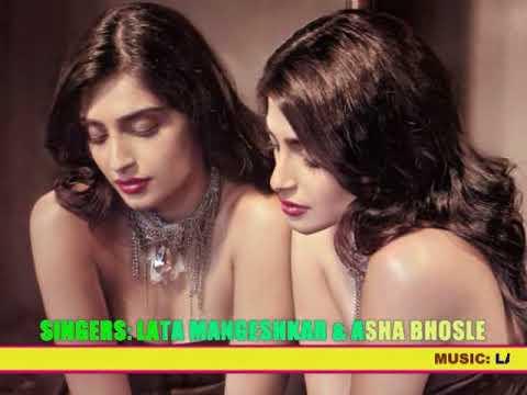 MAN KYUN BEHKA AADHI RAAT KO ( Singers, Lata Mangeshkar & Asha Bhosle )