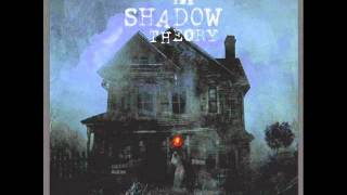 The Shadow Theory-Open Up my Eyes