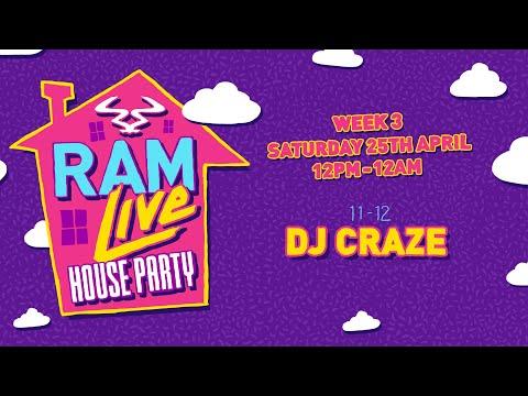 RAMLive House Party - 25/04/20 - 11pm - 12am - DJ Craze