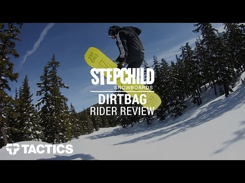 Stepchild Dirtbag 2017 Snowboard Rider Review - Tactics.com