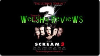 Welshy Reviews Scream 3