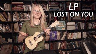 Как играть на укулеле LP - LOST ON YOU