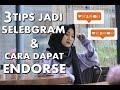 Gambar cover TIPS JADI SELEBGRAM DAN CARA DAPAT ENDORSE! AMPUH BANGET 100%