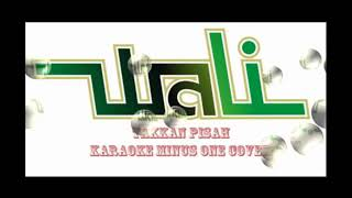 Wali - Takkan Pisah Karaoke Minus One Cover