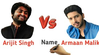 Arijit Singh Vs Armaan Malik | Comparison Between Arij Singh Vs Armaan Malik | Biography | Lifestyle