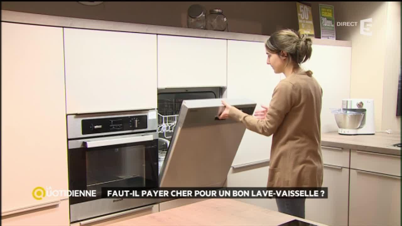 faut il payer cher pour un bon lave vaisselle youtube