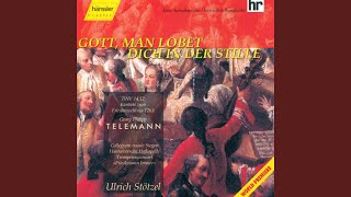 Gott, man lobet dich in der Stille, TWV 14:12: Part I: Recitative Accompagnato: Gestillter...