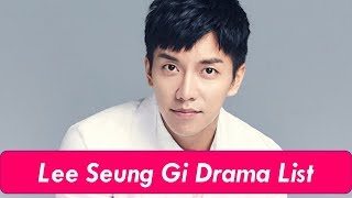 Actor Lee Seung Gi's Korean Dramas List