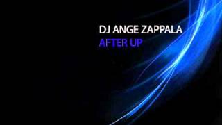 Dj AngeZappala - After Up (After The Love-Rise Up Remix)