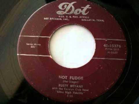 Rusty Bryant - Hot Fudge (1955)