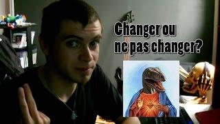 La Philo Metal - Changer ou ne pas changer?