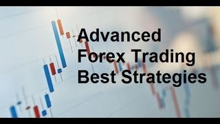 Advanced Forex Trading Strategies - Best Technical indicators Techniques and Systems