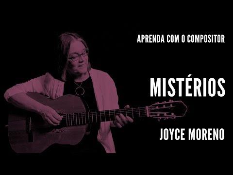 Mistérios || Aprenda com o compositor || Joyce Moreno mp3