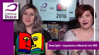 Draco Spirit - Lançamentos da Editora Draco na Bienal do Livro de São Paulo 2016