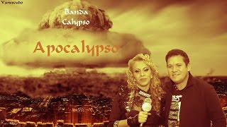 Banda Calypso - Apocalypso
