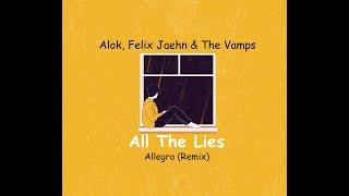 Baixar Alok, Felix Jaehn & The Vamps - All The Lies (Alisson Ferrarezi Remix)