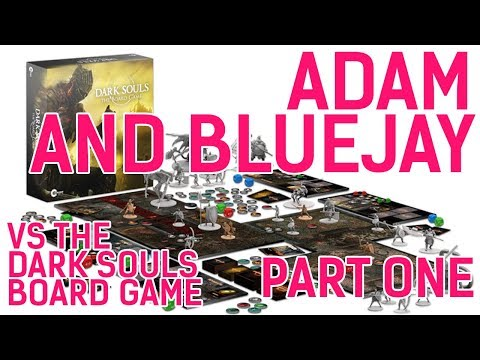Adam & Bluejay vs. the Dark Souls Board Game (Part 1 - Unboxing)