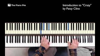 Country Piano Intro: Crazy (by Patsy Cline)