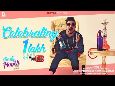 Party Ab Haveli Pe (Official Video) | DoubLe-S' | D18 | New Hindi Party Song 2017