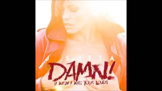 J Sutta - Damn (I Wish I Was Your Lover) [Audio]