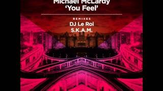 Michael McLardy — You Feel (S.K.A.M. Remix)