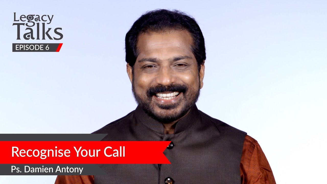 Download Recognise Your Call | Ps. Damien Antony | Blessing Today Legacy Talks (Episode 6)