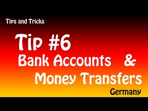 Tips and Tricks - Germany - 06 - Bank accounts and Money Tra