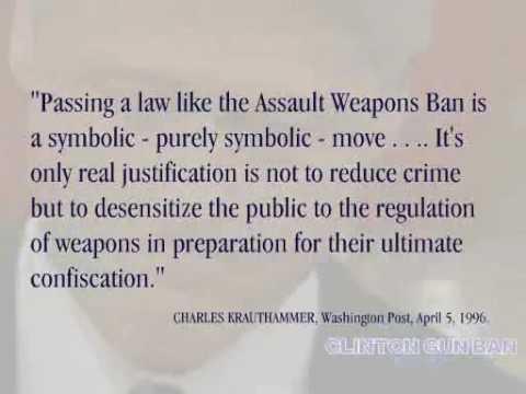 "NRA: ""Assault Weapons"", the Clinton Gun Ban Story"