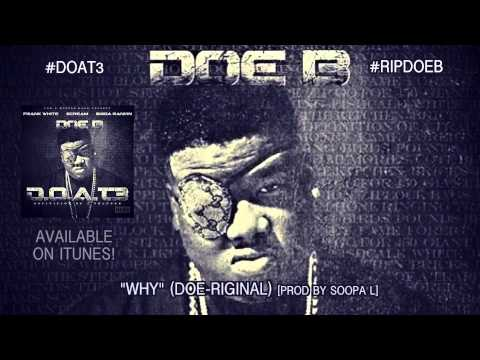 Doe B - WHY (Official Audio)