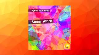 Rythm Your Heart - Sunny Africa (Релиз IMPULSIVITY RECORDS)