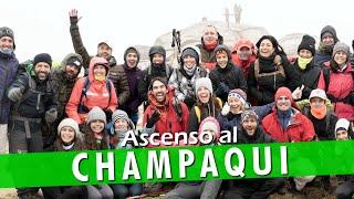 ⛰ CERRO CHAMPAQUI: Trekking y ascenso | Hoy No Duermo en Casa